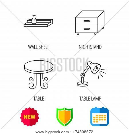 Vintage table, lamp and nightstand icons. Wall shelf linear sign. Shield protection, calendar and new tag web icons. Vector