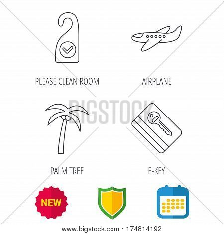 Palm tree, air-plane and e-key icons. Clean room linear sign. Shield protection, calendar and new tag web icons. Vector