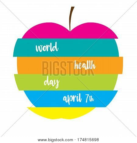Colorful apple with text. World Health Day illustration.