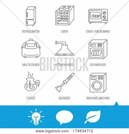Microwave oven, washing machine and blender icons. Refrigerator fridge, dishwasher and multicooker linear signs. Coffee icon. Light bulb, speech bubble and leaf web icons. Vector