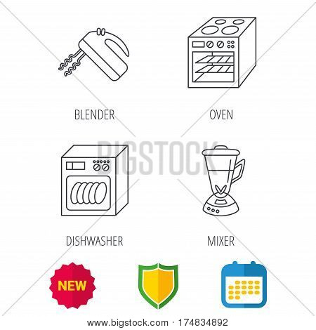 Dishwasher, oven and mixer icons. Blender linear sign. Shield protection, calendar and new tag web icons. Vector