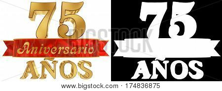 Golden digit seventy five and the word of the year. Translated from the Spanish. 3D illustration