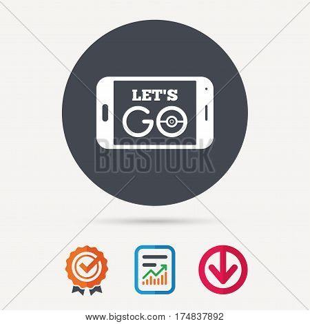 Smartphone game icon. Let's Go symbol. Pokemon game concept. Report document, award medal with tick and new tag signs. Colored flat web icons. Vector