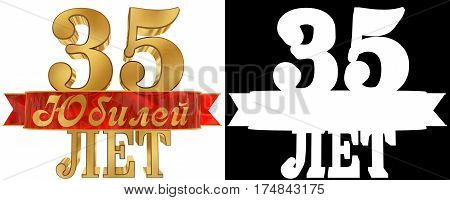 Golden digit thirty five and the word of the year. Translation from Russian - years. 3D illustration