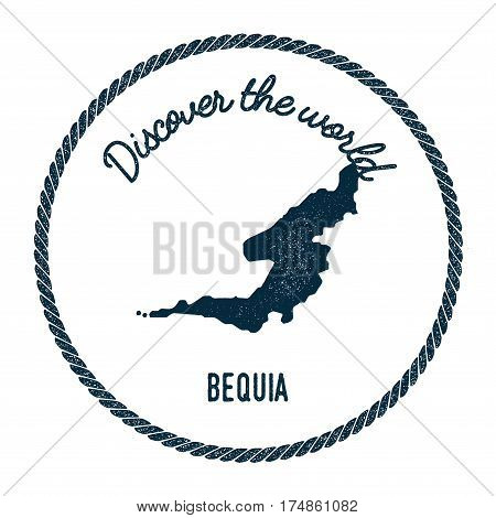 Bequia Map In Vintage Discover The World Insignia. Hipster Style Nautical Postage Stamp, With Round
