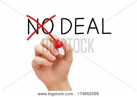 Hand turning No Deal into Deal with red marker isolated on white.