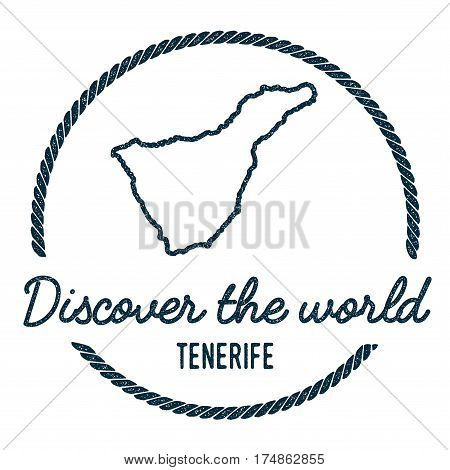 Tenerife Map Outline. Vintage Discover The World Rubber Stamp With Island Map. Hipster Style Nautica