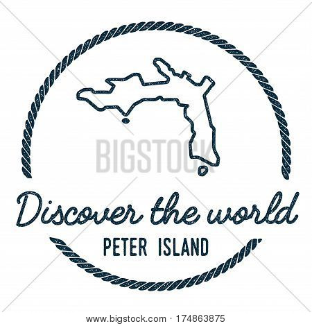 Peter Island Map Outline. Vintage Discover The World Rubber Stamp With Island Map. Hipster Style Nau
