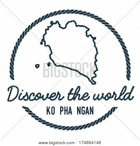 Ko Pha Ngan Map Outline. Vintage Discover The World Rubber Stamp With Island Map. Hipster Style Naut
