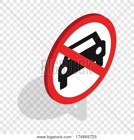 No car or no parking traffic sign isometric icon 3d on a transparent background vector illustration