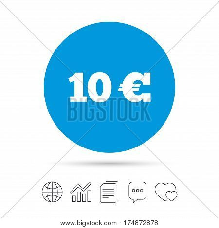 10 Euro sign icon. EUR currency symbol. Money label. Copy files, chat speech bubble and chart web icons. Vector