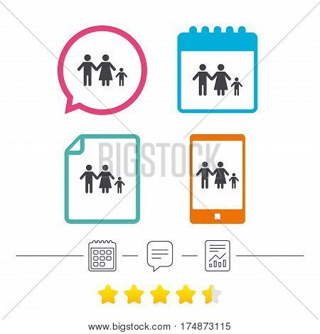 Family with one child sign icon. Complete family symbol. Calendar, chat speech bubble and report linear icons. Star vote ranking. Vector