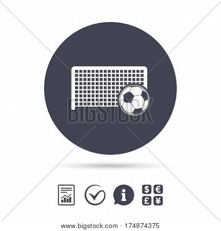 Football gate and ball sign icon. Soccer Sport goalkeeper symbol. Report document, information and check tick icons. Currency exchange. Vector