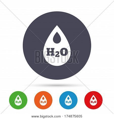 H2O Water drop sign icon. Tear symbol. Round colourful buttons with flat icons. Vector
