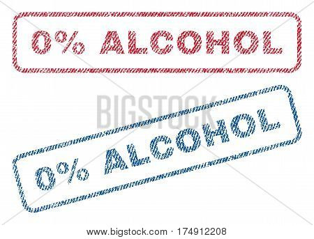 0 Percent Alcohol text textile seal stamp watermarks. Blue red fabric vectorized texture. Vector caption inside rounded rectangular shape. Rubber emblem with fiber textile structure.