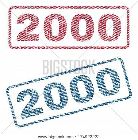 2000 text textile seal stamp watermarks. Blue red fabric vectorized texture. Vector tag inside rounded rectangular banner. Rubber emblem with fiber textile structure.
