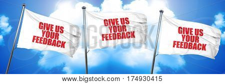 give us your feedback, 3D rendering, triple flags