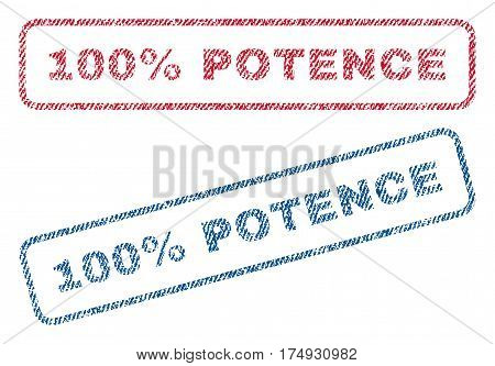 100 Percent Potence text textile seal stamp watermarks. Blue red fabric vectorized texture. Vector tag inside rounded rectangular banner. Rubber emblem with fiber textile structure.