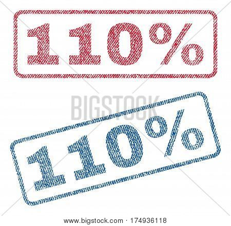 110 Percent text textile seal stamp watermarks. Blue red fabric vectorized texture. Vector tag inside rounded rectangular banner. Rubber emblem with fiber textile structure.