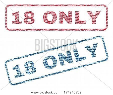 18 Only text textile seal stamp watermarks. Blue red fabric vectorized texture. Vector caption inside rounded rectangular shape. Rubber sign with fiber textile structure.