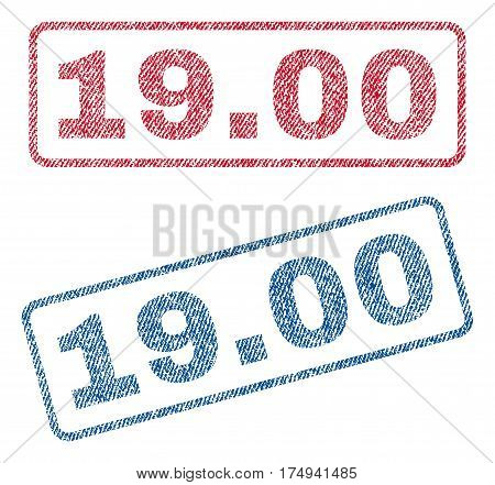 19.00 text textile seal stamp watermarks. Blue red fabric vectorized texture. Vector tag inside rounded rectangular banner. Rubber sticker with fiber textile structure.