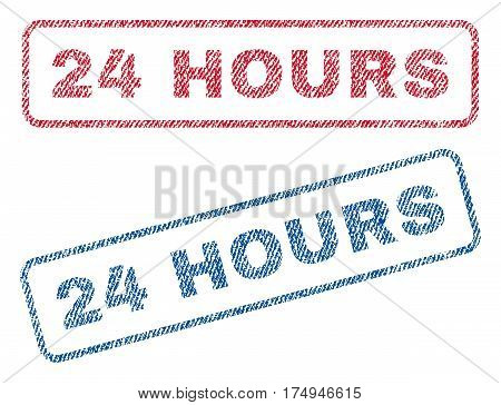 24 Hours text textile seal stamp watermarks. Blue red fabric vectorized texture. Vector caption inside rounded rectangular banner. Rubber sign with fiber textile structure.
