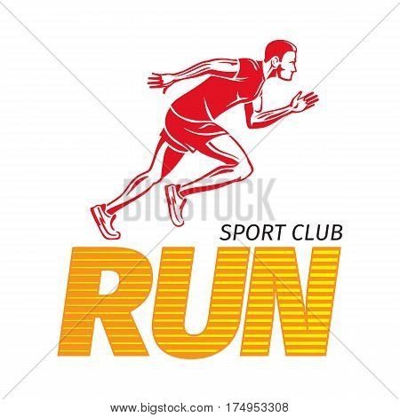 Run sport club logotype with motto credo for fitness center. Red running sportsman logo on white. Fitness keeps fit sport lifestyle vector illustration. Strong body of fast jogging man in flat style