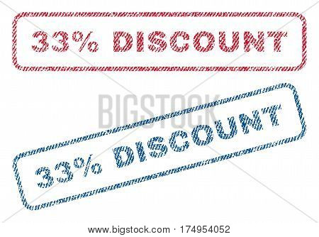 33 Percent Discount text textile seal stamp watermarks. Blue red fabric vectorized texture. Vector tag inside rounded rectangular banner. Rubber sticker with fiber textile structure.