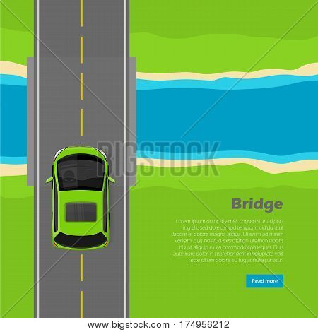 Bridge conceptual web banner. Modern mini car goes on over bridge across river top view flat vector illustration. City infrastructure. Urban traffic. For transport, construction company landing page