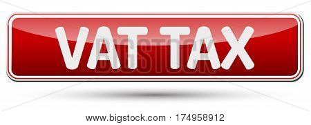 Vat Tax - Abstract Beautiful Button With Text.