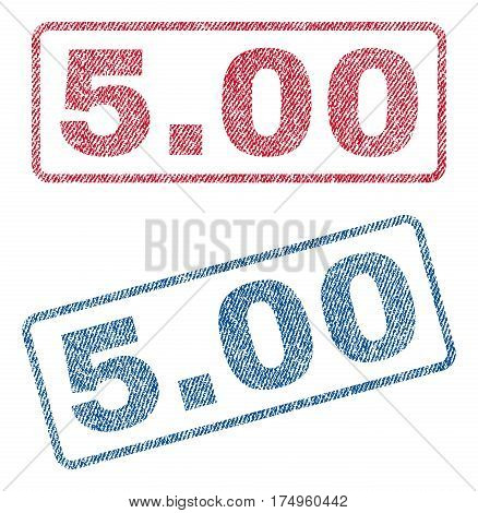 5.00 text textile seal stamp watermarks. Blue red fabric vectorized texture. Vector caption inside rounded rectangular banner. Rubber emblem with fiber textile structure.