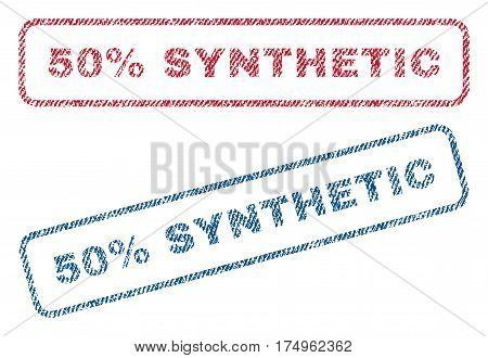 50 Percent Synthetic text textile seal stamp watermarks. Blue red fabric vectorized texture. Vector caption inside rounded rectangular banner. Rubber emblem with fiber textile structure.