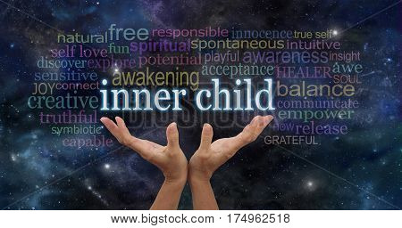 Embrace your Inner Child - female hands stretching up palms open with the words INNER CHILD floating above surrounded by  a relevant word cloud on a dark blue  starry night sky background poster