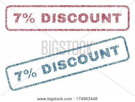 7 Percent Discount text textile seal stamp watermarks. Blue red fabric vectorized texture. Vector tag inside rounded rectangular shape. Rubber emblem with fiber textile structure.