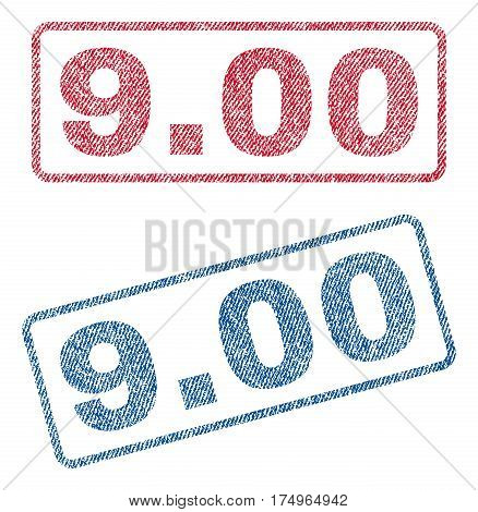 9.00 text textile seal stamp watermarks. Blue red fabric vectorized texture. Vector caption inside rounded rectangular shape. Rubber sign with fiber textile structure.