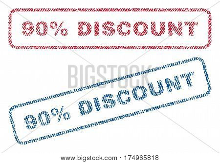 90 Percent Discount text textile seal stamp watermarks. Blue red fabric vectorized texture. Vector caption inside rounded rectangular banner. Rubber sticker with fiber textile structure.