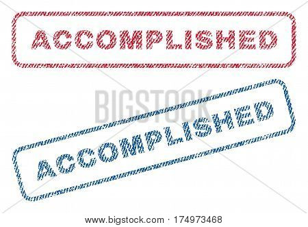 Accomplished text textile seal stamp watermarks. Blue red fabric vectorized texture. Vector caption inside rounded rectangular banner. Rubber emblem with fiber textile structure.