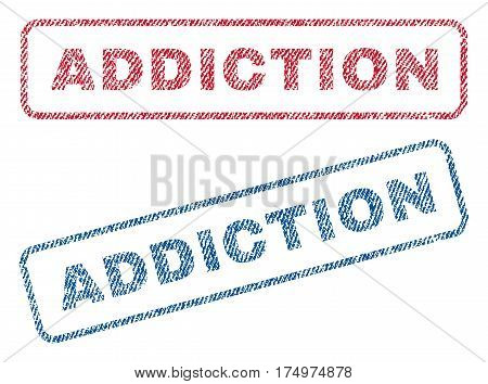 Addiction text textile seal stamp watermarks. Blue red fabric vectorized texture. Vector caption inside rounded rectangular shape. Rubber emblem with fiber textile structure.