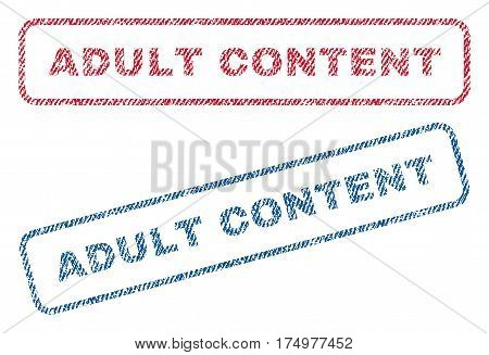 Adult Content text textile seal stamp watermarks. Blue red fabric vectorized texture. Vector tag inside rounded rectangular banner. Rubber sticker with fiber textile structure.