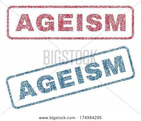 Ageism text textile seal stamp watermarks. Blue red fabric vectorized texture. Vector caption inside rounded rectangular banner. Rubber sign with fiber textile structure.