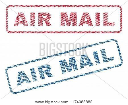 Air Mail text textile seal stamp watermarks. Blue, red fabric vectorized texture. Vector caption inside rounded rectangular shape. Rubber emblem with fiber textile structure.