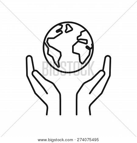 Isolated Black Outline Icon Of Planet, Earth In Hands On White Background. Line Icon Of Globe And Ha