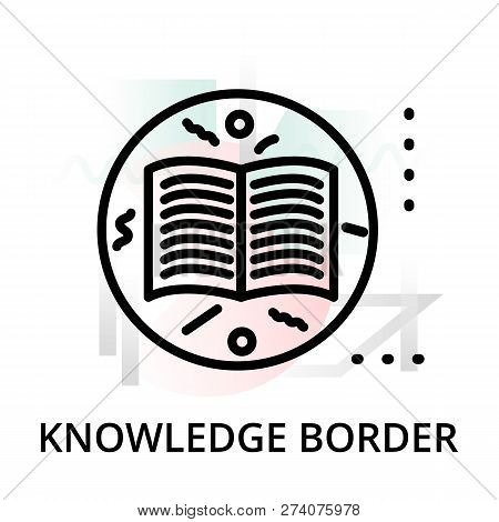Knowledge Border Concept Icon On Abstract Background From Science Icons Set, For Graphic And Web Des