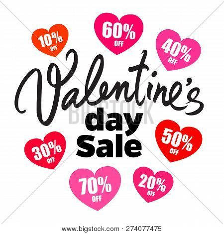 Valentines Day Sale Poster. Handwritten Lettering. Set Of Discount Tags 10, 20, 30, 40, 50, 60, 70 P
