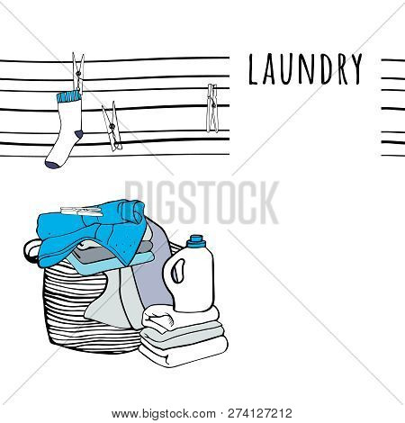 Laundry Basket And Folded Sheets, Clothespins, Towels And Detergent. Isolated Elements. Hand Drawn V