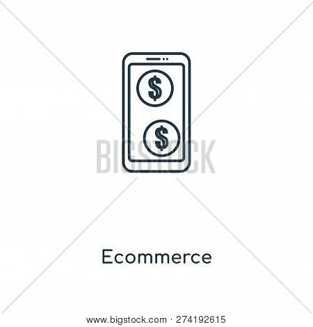 Ecommerce Icon In Trendy Design Style. Ecommerce Icon Isolated On White Background. Ecommerce Vector