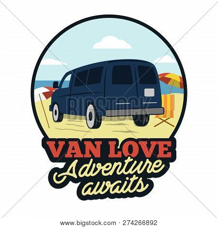 Van Badge. Adenture Awaits Quote. Happy Camper On The Beach Scene Concept. Perfect For T-shirt, Mug,