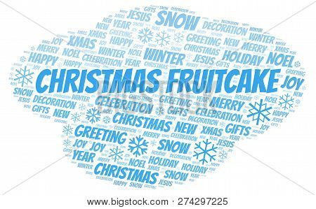 Christmas Fruitcake Word Cloud. Wordcloud Made With Text Only.