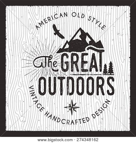 The Great Outdoors Card. Wanderlust Camping Badge. Old Hand Drawn T Shirt Print Apparel Graphics. Re