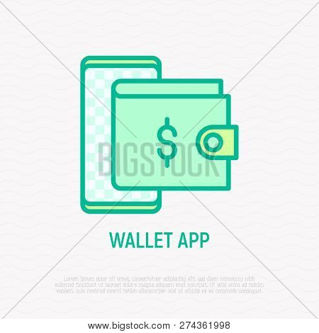 Wallet App Thin Line Icon: Wallet In Smartphone Thin Line Icon. Modern Vector Illustration.